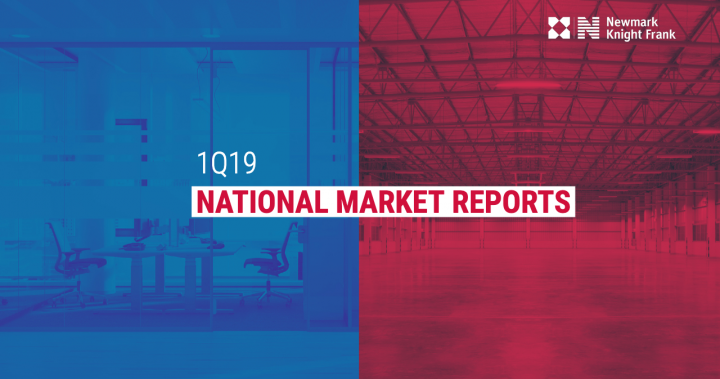 AVAILABLE NOW: NKF 1Q19 National Market Reports