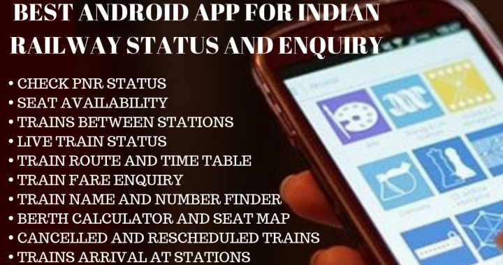 Best Android App for Indian Railway Live Status And Enquiry 2018